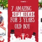 7 Amazing Christmas Gift Ideas For 3 Years Old Boy