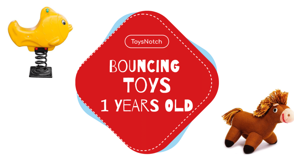 Best Bouncing Toys for 1 Year Olds